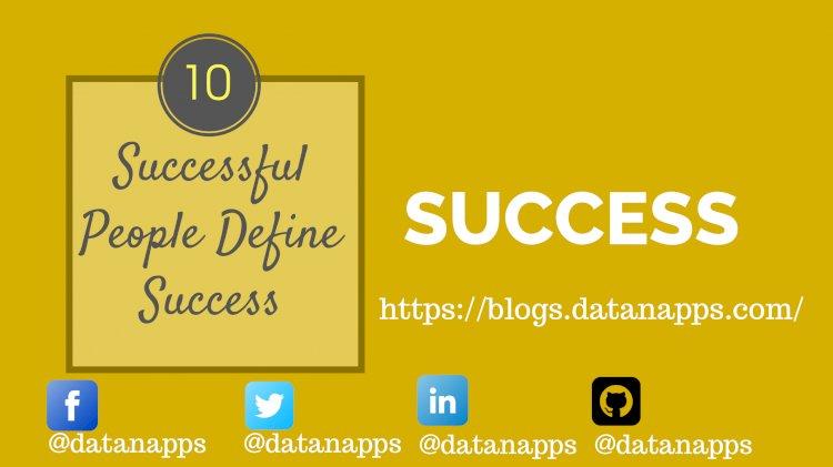 Successful People Define Success
