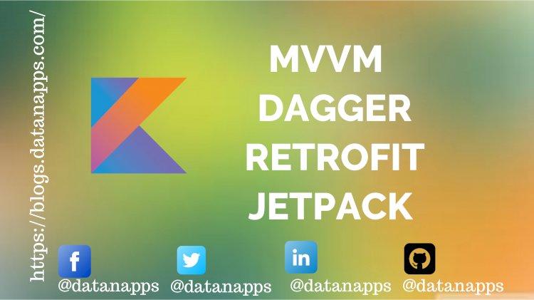 BasicSample ( MVVM + Dagger +Retrofit + Jetpack )