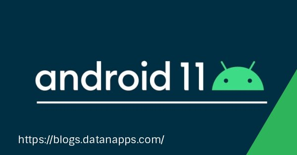 Android 11 Feature List